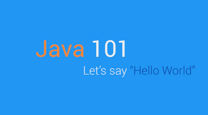 Java 101 - Let's say Hello World!! (EP.1)