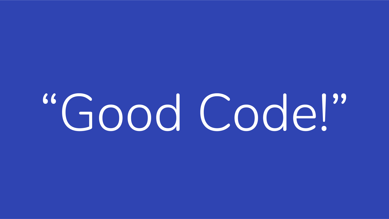 Good Code Conclusion